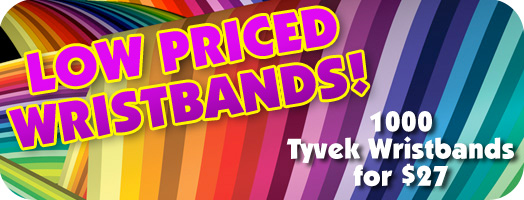 1000 Tyvek Wristbands for $27